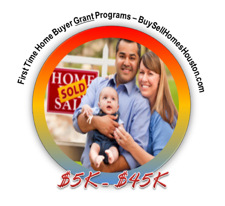 Homebuyer Assistance Program - Houston Homebuyer Grant $5K to $45K